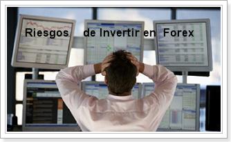 riesgos de invertir en forex
